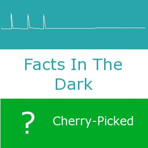 Facts-CherryPicked